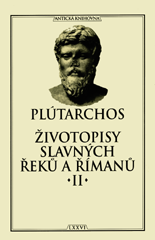 Zivotopisy Slavnych Reku A Rimanu Ii Plutarchos Zakladni